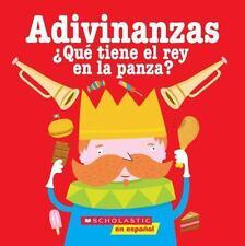 Adivinanzas: Que tiene el rey en la panza (Spanish Edition)-ExLibrary