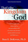 That's the Kingdom of God by Stan DeKoven (Paperback, 2004)