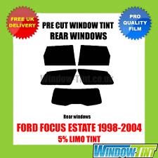 FORD FOCUS ESTATE 1998-2004 5% LIMO REAR PRE CUT WINDOW TINT