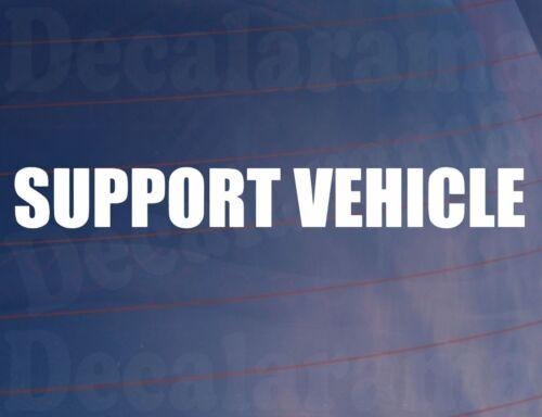 Car Sticker SUPPORT VEHICLE Novelty Vinyl Race Van Window Bumper Decal LARGE