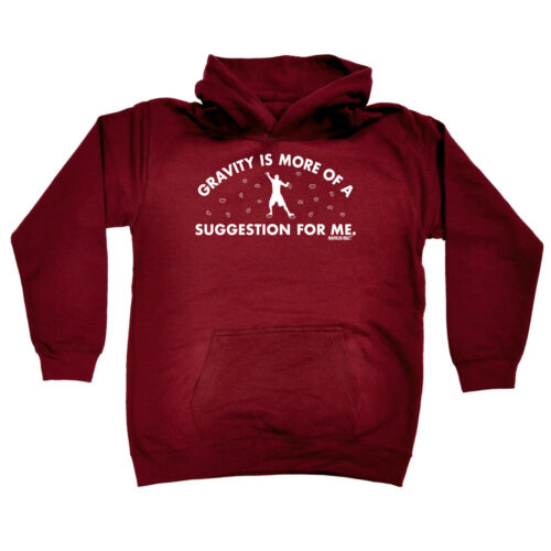 Gravity Is More Of A Suggestio Rock Climbing Kids Childrens Hoodie Hoody Funny