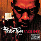 Face Off [PA] by Pastor Troy (CD, Mar-2005, Universal Distribution)