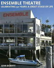 Ensemble Theatre - Celebrating 50 Years: A Great Stage of Life by John Burfitt (Paperback, 2008)