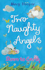 Down to Earth: Two Naughty Angels by Mary Hooper (Paperback, 2008)