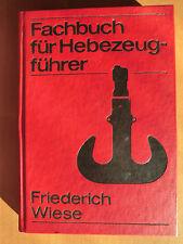DDR Fachbuch Hebezeug-Führer Krane ADK MDK TDK Seile Ketten Laufkatzen Traversen