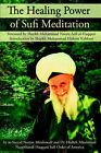 The Healing Power of Sufi Meditation by As-Sayyid (Paperback, 2005)