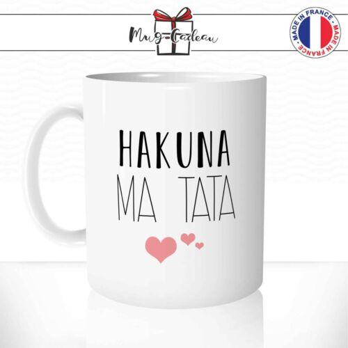 Mug Hakuna ma Tata Tante Cadeau Original Dessin Animé Humour Tasse Personnalisée