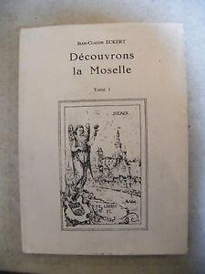 Descubrir-la-Moselle-Jean-Claude-Eckert-Tomo-1-1980