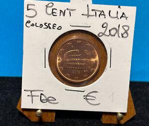 5 CENTESIMI DI EURO 2018 - ITALIA - COLOSSEO - UNIFICATO 3.18 - FDC DA ROTOLINO