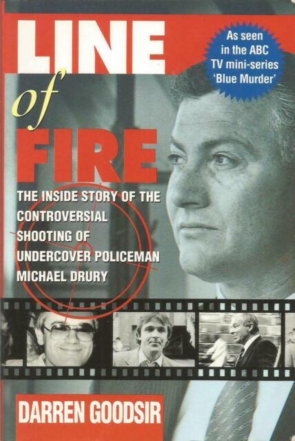 Line of Fire - Shooting of Undercover Policeman Michael Drury by Darren Goodsir