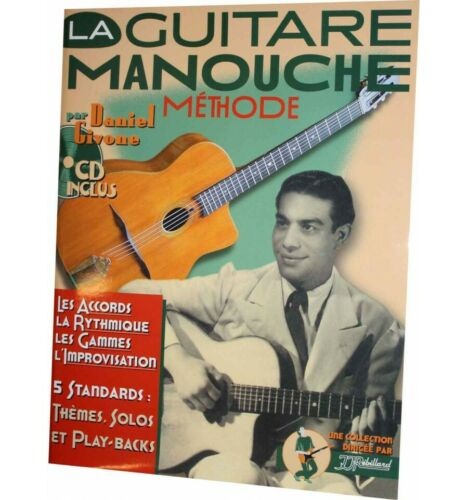+ CD Daniel Givone La Guitare Manouche guitare acoustique