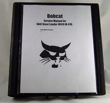 Bobcat M970 M-970   Skid Steer Loader Service Manual
