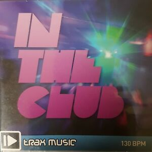 Details about In The Club Trac Music 130 BPM CD