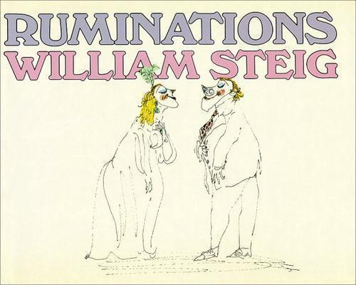 Ruminations, Steig, William, Good Book
