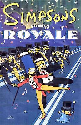 """AS NEW"" Simpsons Comics Royale: A Super-Sized Simpson Soiree, Groening, Matt, B"