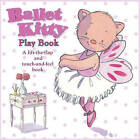 Ballet Kitty Play Book by Bernette Ford (Hardback, 2009)