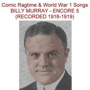 billy murray encore 5 ragtime era ww1 phonograph recordings