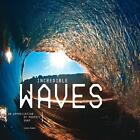 Incredible Waves von Chris (EDT) Power (2013, Gebundene Ausgabe)