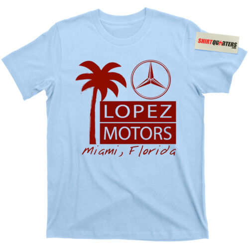 Frank Lopez Motors Scarface MERCEDES BMW AUDI DEA Drug Lord Al Capone T Shirt