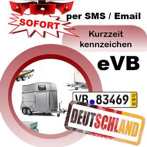 kurzkennzeichen 5 tages versicherung f r anh nger deutschland kurzkennzeichen ebay. Black Bedroom Furniture Sets. Home Design Ideas