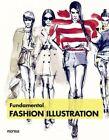 Fundamental Fashion Illustration by Instituto Monsa de Ediciones (Paperback, 2013)