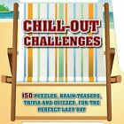 Shaped Trivia Chill-Out Challenges by Parragon Book Service Ltd (Paperback, 2015)