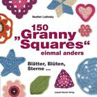 150 von Heather Lodinsky (2013, Taschenbuch)
