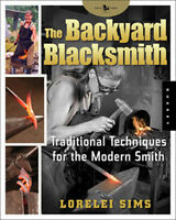 The Backyard Blacksmith By Lorelei Sims (hardcover) / Blacksmithing / Toolmaking