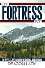 Fortress - 2021 The Effects of Terrorism in America and Payback 9781449095185