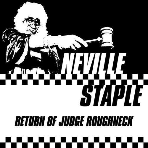 Neville Staple - Return of Judge Roughneck [CD]