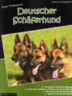 Unser Traumhund: Deutscher Schäferhund von Carsten Scheppacher (2011, Taschenbuch)