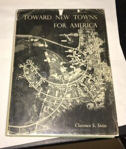 Toward-New-Towns-for-America-Clarence-Stein-1951-1st-Ed-NY-Lewis-Mumford