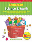 Best of Dr. Jean: Science & Math  : More Than 100 Delightful, Skill-Building Ideas and Activities for Early Learners by Jean Feldman (Paperback / softback)