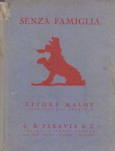 SENZA-FAMIGLIA-di-Ettore-Malot-1942-Paravia-ILLUSTRATO-Bertarelli-per-ragazzi