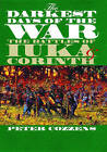 The Darkest Days of the War: The Battles of Iuka and Corinth by Peter Cozzens (Paperback, 2006)