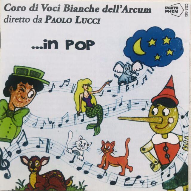 Coro Di Voci Bianchi dell'Arcum Diretto Da Paolo Lucci...in Pop - CD