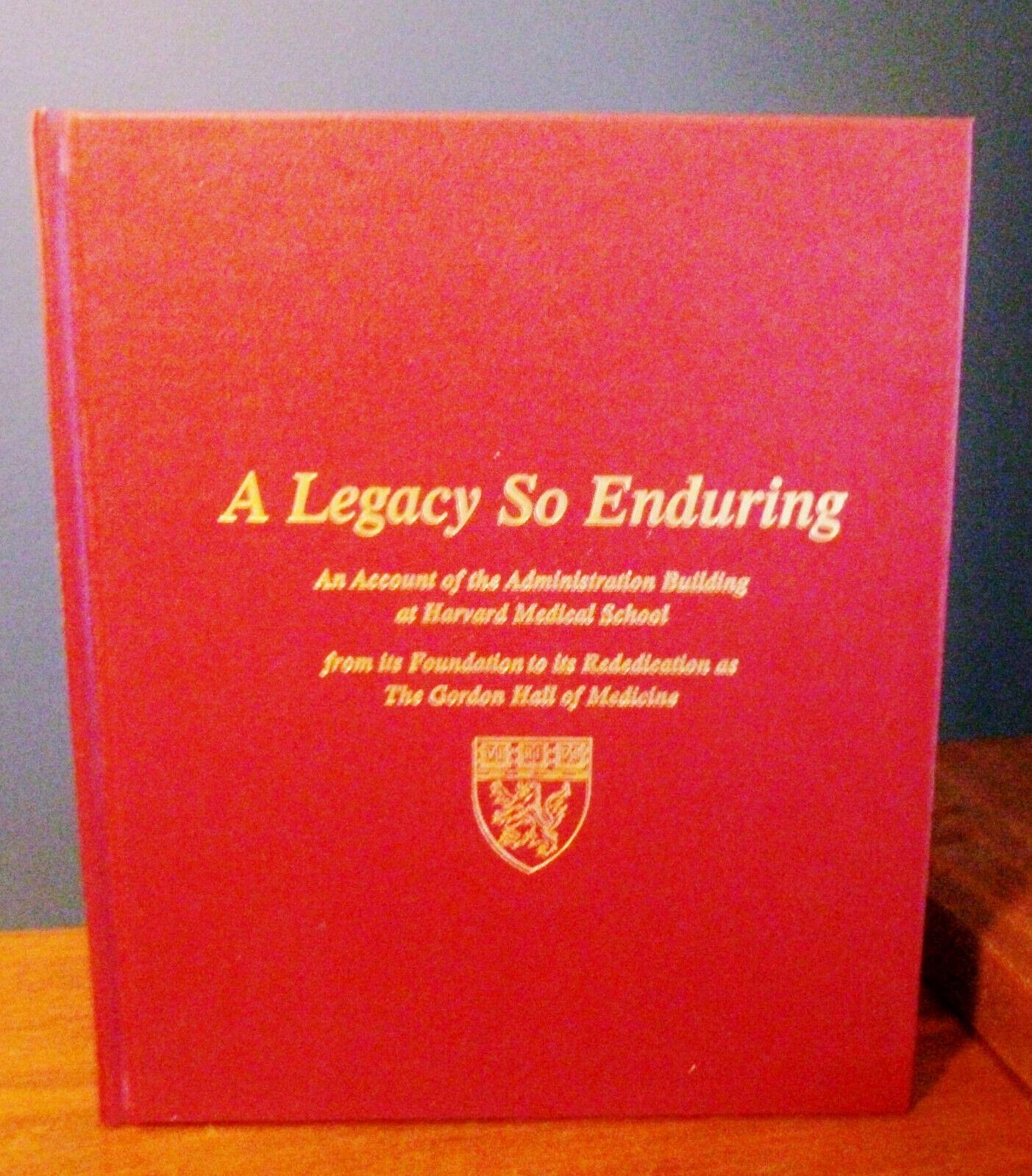 Harvard Medical School History Gordon Hall Medicine Enduring Legacy Book 2001 2