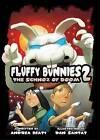 Fluffy Bunnies 2: The Schnoz of Doom by Andrea Beaty (Paperback / softback, 2016)