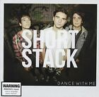 Dance With Me (aus) 0602547208262 by Short Stack CD