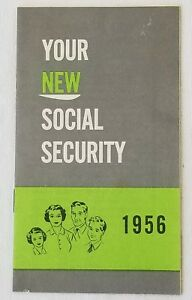 Vintage-Your-New-Social-Security-1956-Pamphlet-Booklet-Rare