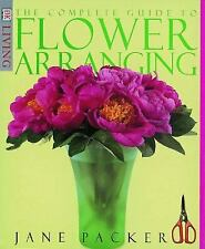 DK Living: The Complete Guide to Flower Arranging by Jane Packer (1998, Paperback)