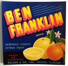 Ben Franklin Seminole County Citrus Crate Label Nelson & Co. Oviedo, Fl. 7 x 7