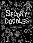Spooky Doodles by Emma Parrish (Paperback, 2009)