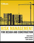 Risk Management for Design & Construction by Ovidiu Cretu, Robert B. Stewart, Terry Berends (Hardback, 2011)