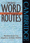 Cambridge Word Routes by Michael J. McCarthy (Paperback, 1996)