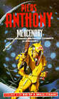 Bio of a Space Tyrant: v. 2: Mercenary by Piers Anthony (Paperback, 1985)