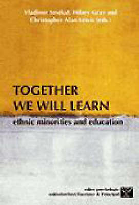 Together We Will Learn : Ethnic Minorities and Education