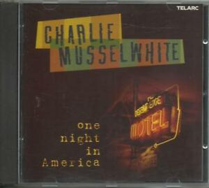 CHARLIE-MUSSELWHITE-One-night-in-America-2002-CD