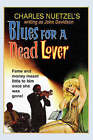 Blues for a Dead Lover by Charles Nuetzel (Paperback / softback, 2006)