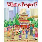 What is Respect? by Etan Boritzer (Paperback, 2015)